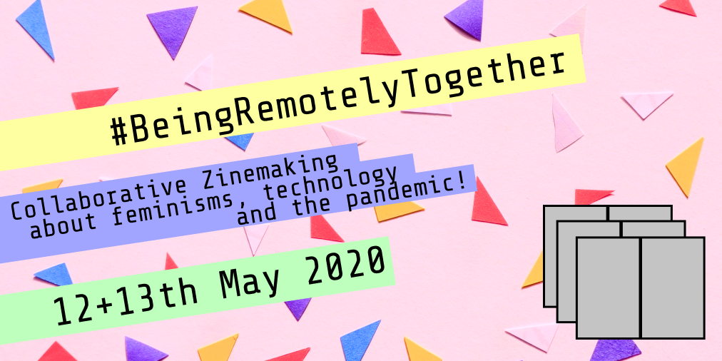 #BeingRemotelyTogether – A Two Day Zine Event